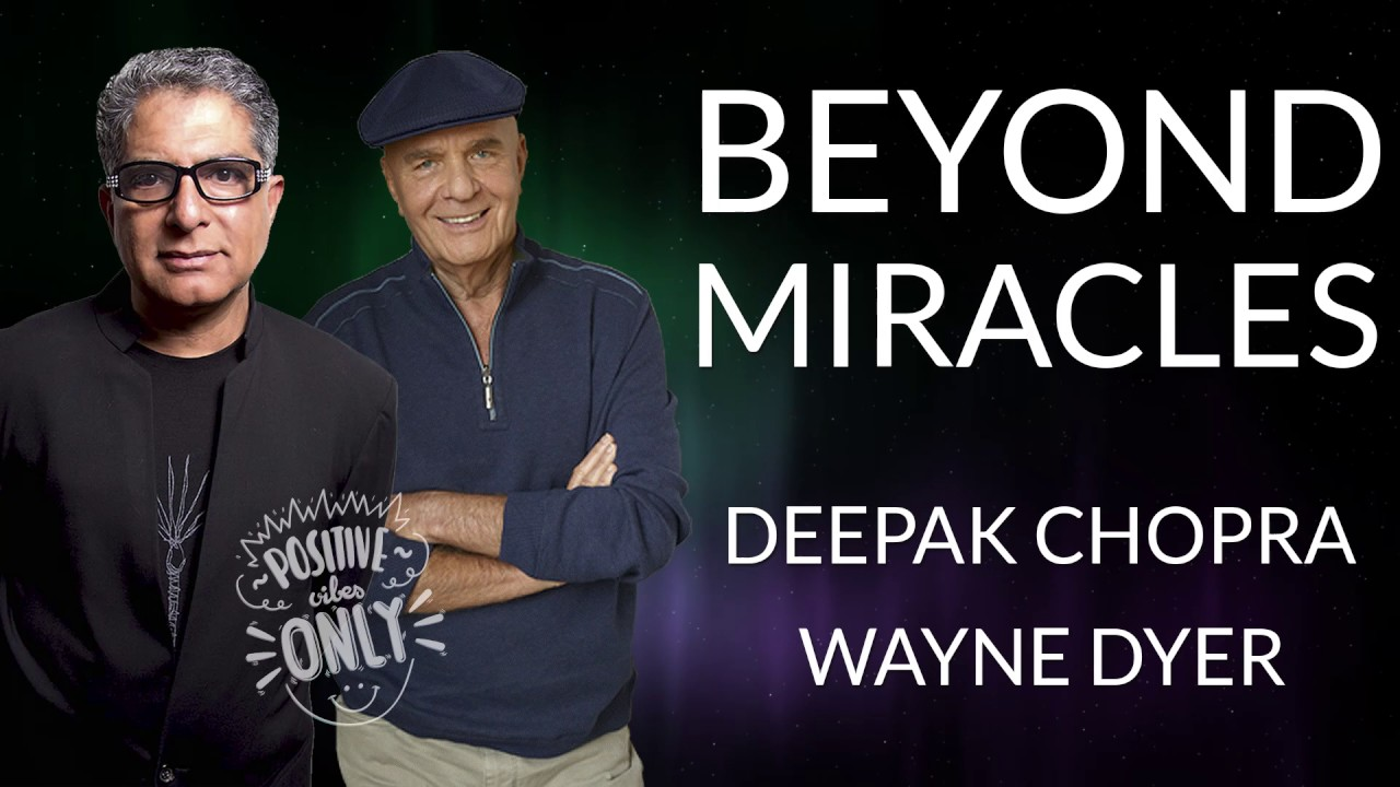 Wayne Dyer with Deepak Chopra