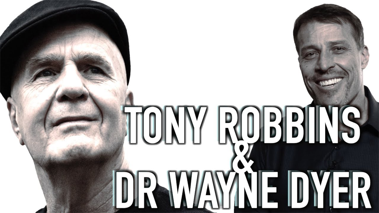 Tony Robbins with Wayne Dyer